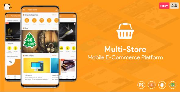 ✅ Multi-Store ( Mobile eCommerce Android App, Mobile Store App ) 2.6 Nulled