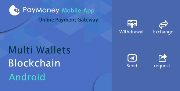 ✅ PayMoney – Mobile App Nulled