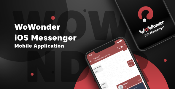 ✨WoWonder IOS Messenger – Mobile Application for WoWonder Nulled