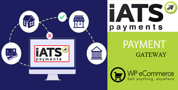 ✨iATS Payment Gateway for WP e-commerce Nulled