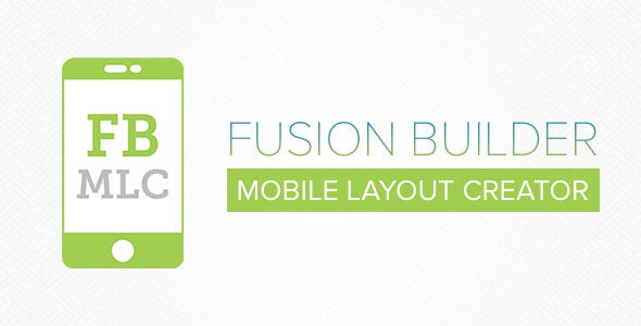 ✌Fusion Builder Mobile Layout Creator Nulled