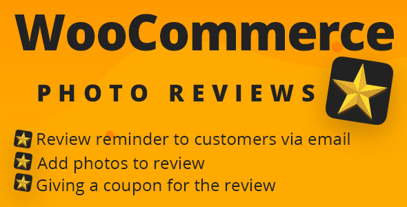 ✅ WooCommerce Photo Reviews – Review Reminders – Review for Discounts Nulled