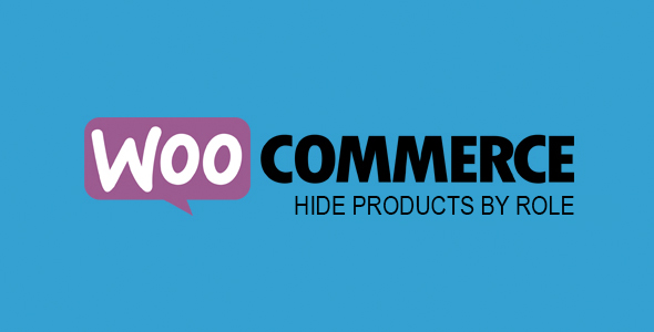 ✌WooCommerce Hide Products By Role Nulled
