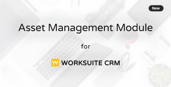 ✅ Asset Management Module for Worksuite CRM Nulled