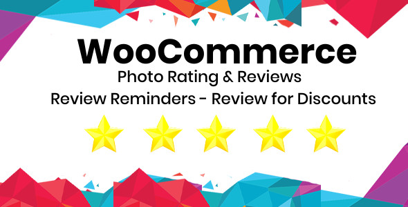 ✨WooCommerce Photo Rating & Reviews – Review Reminders – Review for Discounts Plugin Nulled
