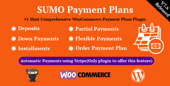 ✅ SUMO WooCommerce Payment Plans – Deposits, Down Payments, Installments, Variable Payments etc Nulled