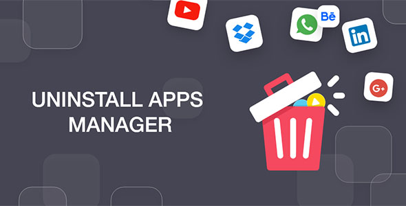 ✌App Uninstaller Manager 2020 Nulled