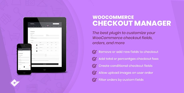 ✅ WooCommerce Checkout Manager Nulled