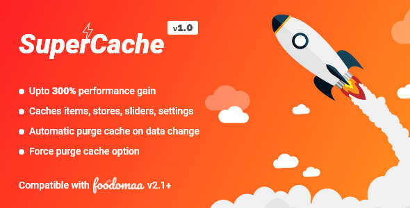 ✌SuperCache Module for Foodomaa Nulled