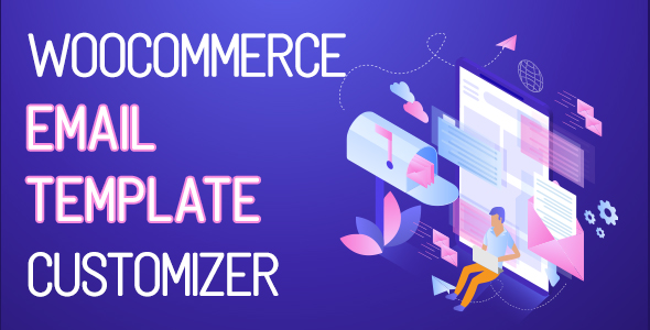 ✅ WooCommerce Email Template Customizer Nulled
