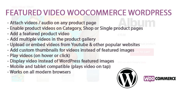 ✅ WooCommerce And WordPress Featured Video Nulled