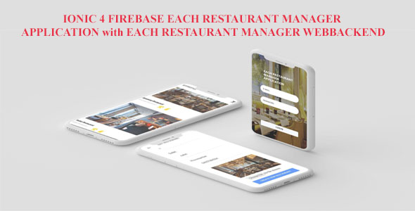 ✨IONIC 4  FIREBASE EACH RESTAURANT MANAGER MOBILE APP AND EACH RESTAURANT MANAGER WEBBACKEND Nulled