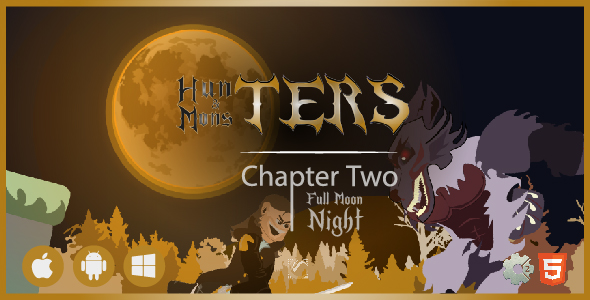 ✅ Hunters & Monsters: Full Moon Night • HTML5 + C2 Game • Ch. Two Nulled