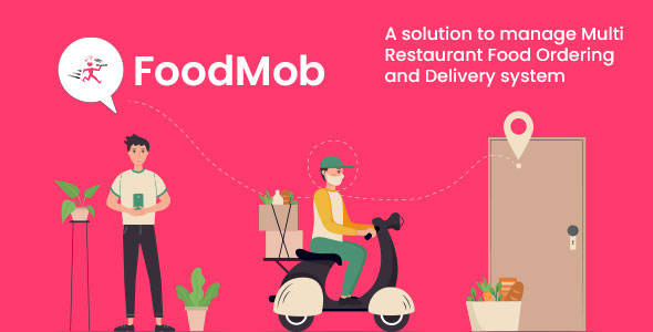 ✨FoodMob – An Online Multi Restaurant Food Ordering and Management with Delivery System Nulled