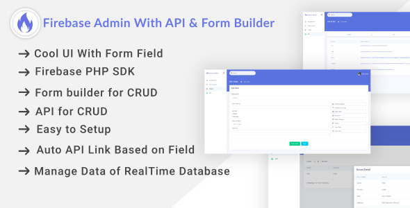 ✨Firebase Admin Dashboard With Auto API & Form Builder Nulled