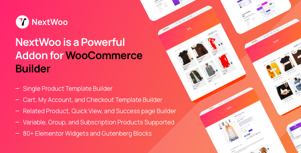 ✅ NextWoo is a Powerful WooCommerce Builder Addon Nulled