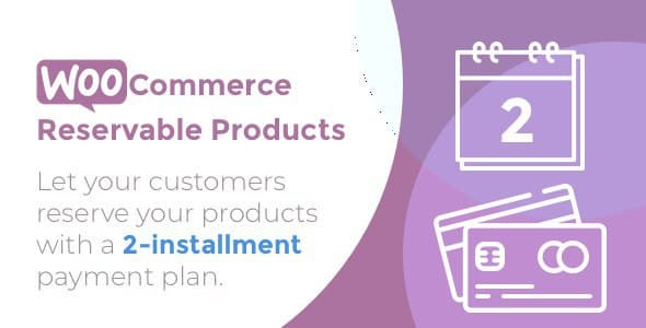 ✅ WooCommerce Reservable Products Nulled