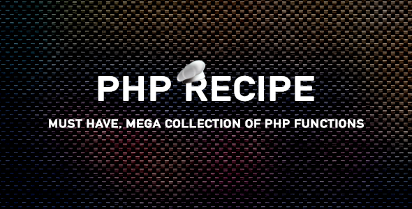 ✨PHP Recipe – PHP Functions Collection (45+) Nulled