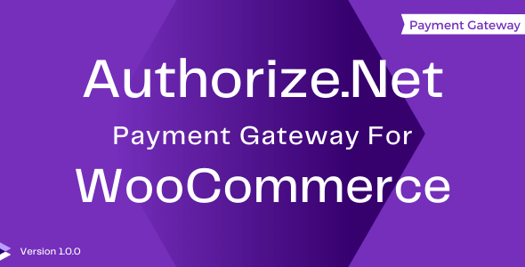 ✨Authorize.Net Gateway for WooCommerce Nulled