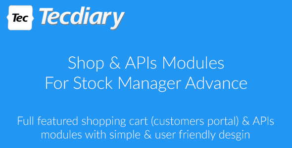 ✅ Shop (Shopping Cart) & APIs Modules for Stock Manager Advance Nulled