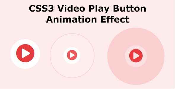 ✨CSS3 Video Play Button Animation Effect Nulled