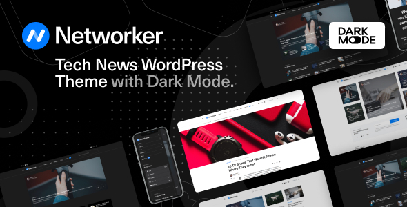 ✅ Networker – Tech News WordPress Theme with Dark Mode Nulled