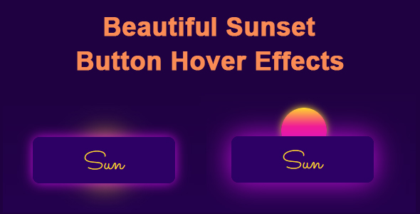 ✌Beautiful Sunset Button Hover Effects Nulled