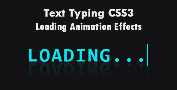 ✌Text Typing CSS3 Loading Animation Effects Nulled