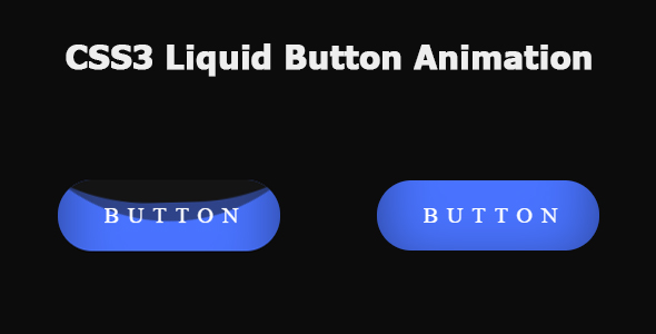 ✅ CSS3 Liquid Button Animation Nulled